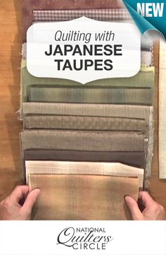 Ideas and inspiration for quilting with unique materials, including Japanese taupe fabrics http://www.nationalquilterscircle.com/video/quilting-with-japanese-taupe-fabrics/?utm_source=pinterest&utm_medium=organic&utm_campaign=A219 #LetsQuilt