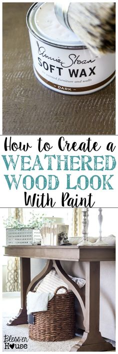 How to Create a Weathered Wood Look With Paint | blesserhouse.com - Quick and easy way to get a Restoration Hardware inspired look! #furnitureredo