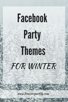 Need inspiration for your Facebook Parties? Check out these Facebook Party Themes to help increase engagement and sales for your direct sales business!