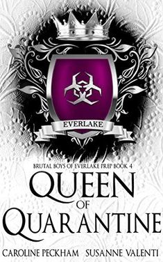 Queen of Quarantine (Brutal Boys of Everlake Prep Book 4) by Caroline Peckham College Romance Books, Free Romance Books, Got Books, Books To Buy, Book Club Books, Contemporary Romance Books, Prep Book, Fantasy Books To Read, Best Selling Books