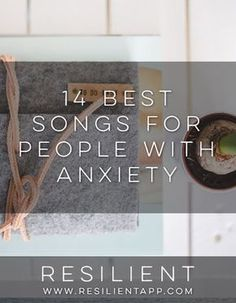 Sometimes you can help your anxiety by listening to some slow, soothing music. Of course there's always yoga-type music, waterfalls, etc, but these are just regular old songs that are a little slower and have nice lyrics so they'll hopefully make you feel better and less anxious. Here are the 14 best songs for people with anxiety. http://blog.resilientapp.com/anxiety/14-best-songs-for-people-with-anxiety/?utm_content=buffere79f1&utm_medium=social&utm_source=pinterest.com&utm_campaign=bu…
