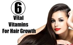 Health Care A to Z - https://www.healthcareatoz.com/6-vital-vitamins-for-hair-growth/