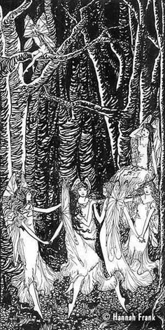 'Fairies In A Wood', Hannah Frank (1925)    Faery  I stayed me there in tall trees' shade   In Faery. And wild strange music played,   Piercing the air with sweetest strain,   So that I trembled. Dimly lit, a train   Moved from the forest's depths...    Al Aaraaf (GUM, Feb 1927). Prints available for sale.