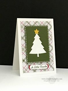 """""""A Little Thanks"""" Christmas card created by Susan Itell, Independent Stampin' Up! Demonstrator using Peaceful Pines Photopolymer Bundle, One Big Meaning Stamp Set & Merry Moments DSP Stack. To read more about this card and all of the Stampin' Up products that were used, visit my blog, http://simplestampin.com/2015/12/a-negative-simple-saturday.html"""
