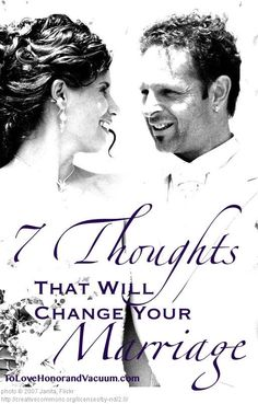 7 Thoughts That Can Change Your Marriage