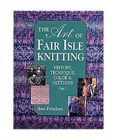 purl soho | products | item | art of fair isle knitting (interweave press)