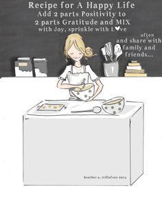 Una ricetta per una vita felice  Positività - gratitudine - gioia e amore * questa è una stampa della mia illustrazione originale  *
