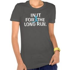 """Runners shirt with saying """"IN IT FOR THE LONG RUN."""" Great for those who run marathons, half marathons, cross country, ultra marathons or anyone who just loves to run. Check out other products at www.zazzle.com/ranaindyrun Look online for coupon codes."""