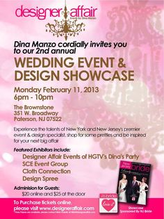 Come see Dina Manzo and her  team at Designer Affair at their Wedding & Event Showcase at The Brownstone on Monday, February 11th! #DinaManzo #Weddings #Events #Parties #BridalShow #NJ