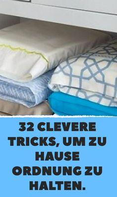 32 clevere Tricks, um zu Hause Ordnung zu halten.