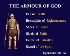 Finally, be strong in the Lord and in the strength of His might.  Put on the full armor of God, so that you will be able to stand firm against the schemes of the devil . . . . . pray at all times in the Spirit, and with this in view, be on the alert with all perseverance and petition for all the saints,  Ephesians 6:10-18