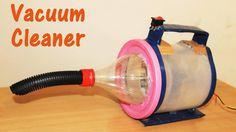 Sáng tạo mẹo vặt hay : Làm máy hút bụi siêu cấp rất đơn giản - Vacuum Cl...