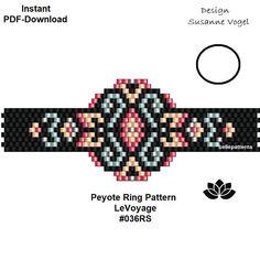ARTIKELDETAILS: LeVoyage #036RS Für einen einfachen Start erhälst Du zwei Start-PDF Dateien (eine Abbildung, eine andere/unterschiedliche Perlenlegende, Bead & Word-Chart), die Du an Stelle der üblichen PDF-Dateien verwenden kannst. Peyote Ring Muster Perlen: Miyuki Delica 11/0 Größe: