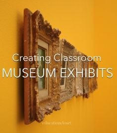 Creating a museum exhibit can be an effective tool for bringing the skills of the arts to life in the classroom. This can be a powerful way for students to synthesize information, make content connections, demonstrate deep understanding of a topic, and practice speaking, listening, and presentation skills.