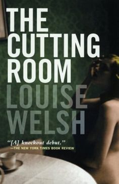The Cutting Room / Louise Welsh (2003)