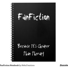 FanFiction Notebook ($15) ❤ liked on Polyvore featuring home, home decor, stationery, notebooks, extra, other, quotes and text