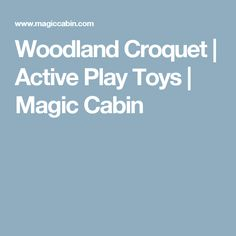 Woodland Croquet | Active Play Toys | Magic Cabin