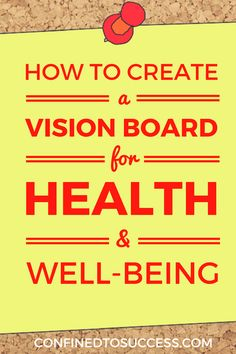 Did you know that creating a vision board for health can accelerate healing and keep you healthy? Find out how to design yours today!