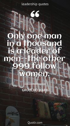 Quotes about leadership to help you with good leadership, best leadership and that will inspire your inner self together with wise words like this quote by Groucho Marx #quotes #leadership #inspirational #management #motivation #mindset Servant Leadership, Leadership Quotes, Good Morning Quotes Friendship, Groucho Marx, Wise Words, Mindset, Quotations, Improve Yourself, Management