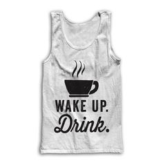 Wake Up Drink by AwesomeBestFriendsTs on Etsy #coffee