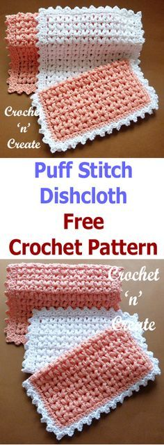 A soft cotton puff stitch dishcloth that some may think is too pretty to wash dishes with, so it can also be used as a washcloth the choice is yours. Sie Handtücher Grenze Puff Stitch Dishcloth Free Crochet Pattern - Crochet 'n' Create Crochet Gifts, Easy Crochet, Free Crochet, Puff Stitch Crochet, Crochet Borders, Crochet Patterns, Crochet Ideas, Crochet Potholders, Dishcloth Crochet