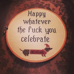 Funny awkward Christmas pics~ embroidery ~ Happy whatever the fuck you celebrate Cross Stitching, Cross Stitch Embroidery, Cross Stitch Patterns, Needlepoint Patterns, Embroidery Patterns, Christmas Cross, Christmas Humor, Christmas Pics, Merry Christmas