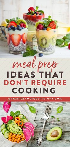 Meal Prep Ideas That Don't Require Cooking   Healthy Dinner Recipes - These meal prep dinner ideas are just what you need when you're short on time or don't feel like cooking but still want dinner time to go smoothly during the week! Organize Yourself Skinny   Meal Prep for Beginners   Meal Prep Recipes   Family Dinner Recipes   How To Lose Weight   Healthy Living Tips   Meal Planning Tips