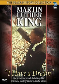 """Martin Luther King: """"I have a dream."""""""
