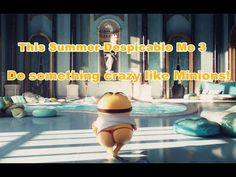 bets of the minions/Despicable Me 3/Mini movie