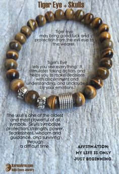 Tiger Eye may bring good luck and protection from the evil eye to the wearer.  INSIGHT: Tiger Eye + Skulls Yoga Mala Bracelet