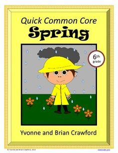 Spring Quick Common Core (sixth grade) $