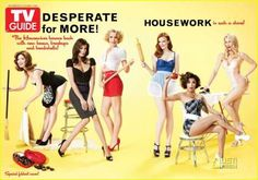 """This image depicting the cast of Desperate Housewives (and the show itself) perpetuates the stereotype of a domestic and sexualized female. While women are now also almost as equally expected to have jobs just as men, the """"second shift"""" continues to only apply to them as a gender. Additionally, the female body is hyper-sexualized, as demonstrated here by outfits that show off their breasts and legs (which are hyper-sexualized body parts themselves). LA"""