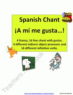 Gustar - Gusta with Infinitive Verbs + IO Pronouns - Song Chant Rhyme product from Sue-Summers on TeachersNotebook.com