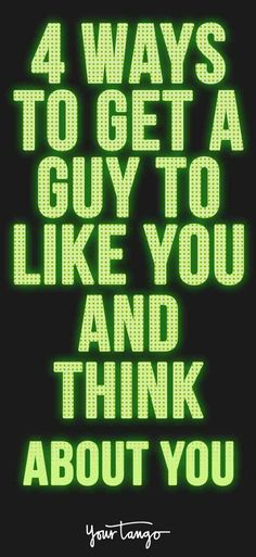 What can you do to stay on a guy's mind all day? Use these 4 tips to get a guy to like you.