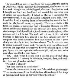 Martha Graham's advice to fellow dancer & choreographer Agnes de Mille