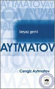 Cengiz Aytmatov ( 5 Kitap - epub & mobi )