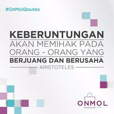 [ONMOL - QUOTES] Hi OnMol Shoopers! Selamat pagi, tetap percaya bahwa kerja keras selalu berbuah manis..Semangat!! #OnMolID #OnMolQuotes #Quotes #Motivasi #Pagi