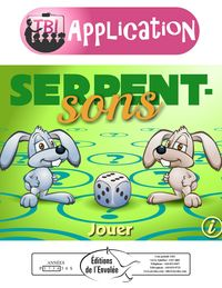 Serpent-sons - Serpent-sons est un jeu de conscience phonologique qui exerce l'inversion syllabique.