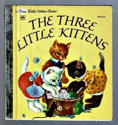 Children's First Little Golden Book ~ THE THREE LITTLE KITTENS ~ Masha