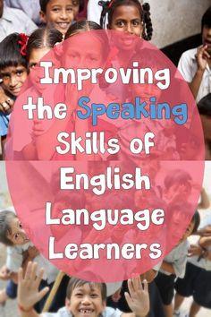 Help your English Language Learners improve their speaking skills with these ideas. #speaking #orallanguagedevelopment #esl #esol #language #englishlanguage #elementary #eslteacher