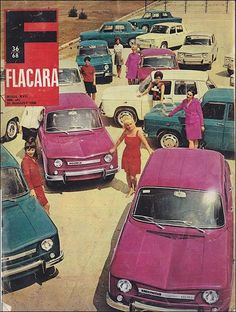 Dacia 1968 - in Romania, a version of the Renault 8 was produced under license between August 1968 and 1971 as the Dacia 1100 in Colibași (today Mioveni) at DACIA factory. History Posters, Ad Car, Pretty Cars, Retro Ads, Car Advertising, Old Ads, Limousine, 1960s Cars, Vintage Ephemera