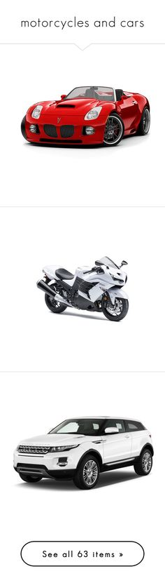 """""""motorcycles and cars"""" by dreamsweet98 on Polyvore featuring cars, vehicles, transportation, motorcycle, travel, ride's, fillers, images, bikes e other"""