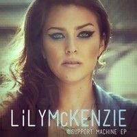 Lily McKenzie - Support Machine (Tony Tokyo Remix) [Free Download] by Tony Tokyo ✔ on SoundCloud