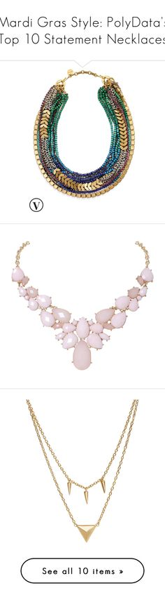 """""""Mardi Gras Style: PolyData's Top 10 Statement Necklaces"""" by polyvore ❤ liked on Polyvore featuring polydata, jewelry, necklaces, accessories, bib statement necklace, layered necklace, long strand necklace, strand necklace, beaded statement necklace and collares"""