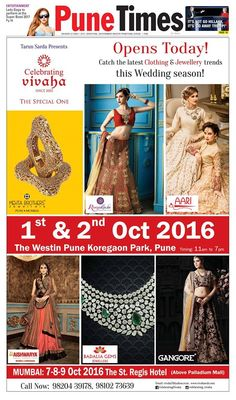 Opens Today ! Catch your favorite designers showcasing their latest collection today and tomorrow at Asia's Biggest Wedding Exhibition in #Pune. Celebrating Vivaha Featured in Pune Times for its Ongoing #WeddingExhibition in Pune on 1st and 2nd October 2016. Catch the Latest trends in #Clothing and #Jewellery from the finest designers of #Fashion industry like Roopkala, Aishwarya Design Studio, #MehtaBrothersJewellers, #Aari, #BadaliaGemsJewellers, #Gangore and many more.