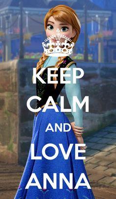 Disney Frozen Keep calm and love Anna #DisneyFrozen -- she is definitely my favorite frozen character.