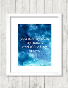 Art Print You Are My Sun My Moon And All Of My by BrightAndBonny