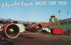 Howdy from Dallas Love Field ... circa 1960s