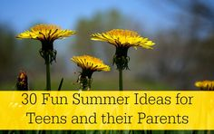 30 Fun Summer Ideas