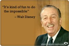 """It's kind of fun to do the impossible."" - Walt Disney #quotes #motivation #inspiration #MBA"